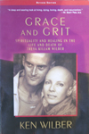 Ken Wilber: Grace and Grit