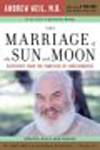 Andrew Weil: Marriage of the Sun and Moon